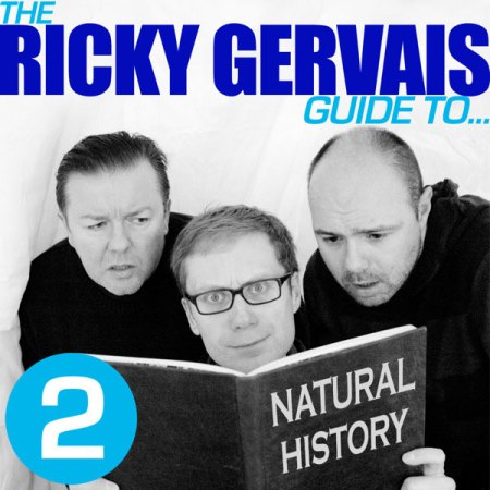 Ricky Gervais Guide to...Natural History